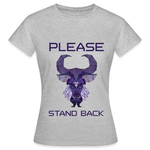 Stand back (V) - Vrouwen T-shirt
