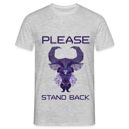 Stand back (M) - Mannen T-shirt