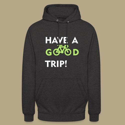 Good trip - Unisex Hoodie