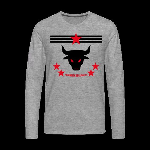 PROHIBITS BULLFIGHTS - Männer Premium Langarmshirt