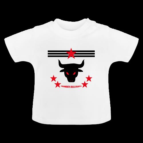 PROHIBITS BULLFIGHTS - Baby T-Shirt