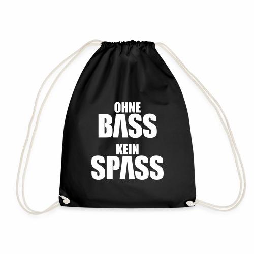 Ohne Bass Kein Spass
