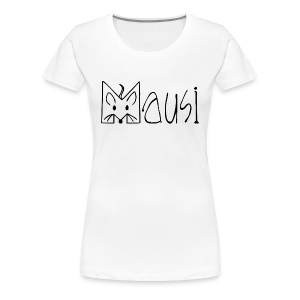 MAUSI MAUS - Frauen Premium T-Shirt