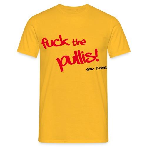 Fuck the Pullis gez T-Shirt - GELB-ROT - Männer T-Shirt
