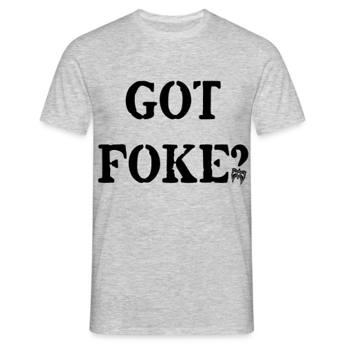Ultimate Warrior Got Foke Shirt - Men's T-Shirt