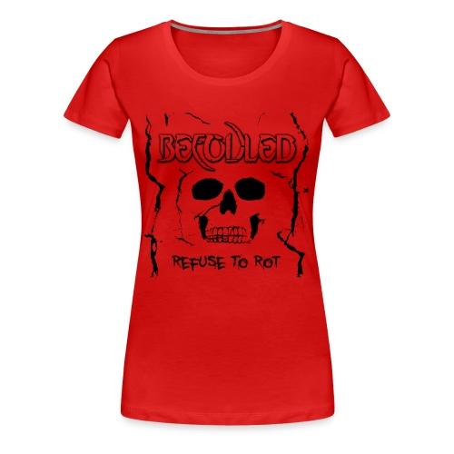 Befouled - Refuse to Rot - Woman  - Premium T-skjorte for kvinner