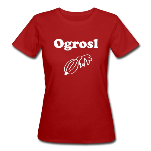 Ogrosl | T-Shirt | Damen - Frauen Bio-T-Shirt