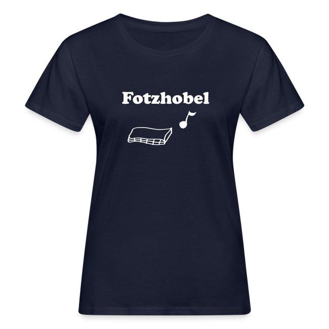 Fotzhobel   T-Shirt   Damen