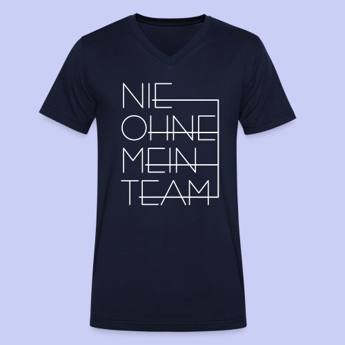 Nie ohne mein Team - Männer Bio-T-Shirt mit V-Ausschnitt von Stanley & Stella