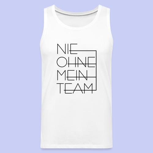 Nie ohne mein Team TANK - Männer Premium Tank Top
