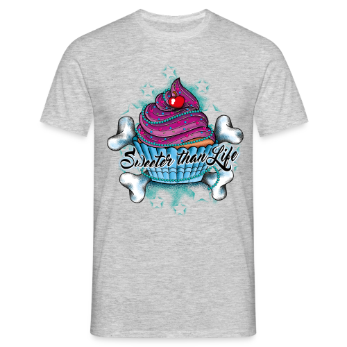 Cupcake - Sweeter than Life! - Männer T-Shirt