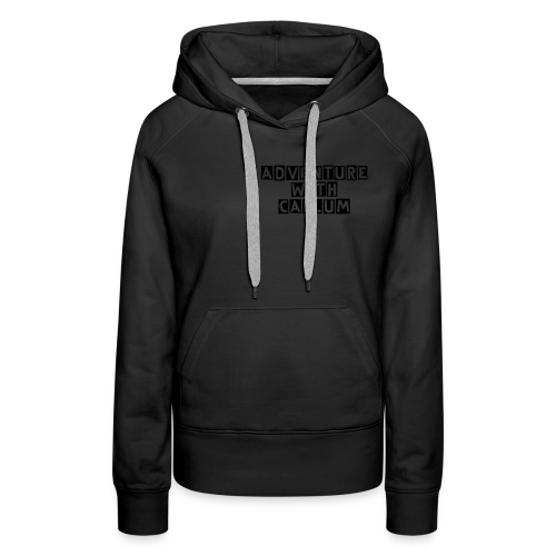 Lifes Like An Adventures  - Women's Premium Hoodie