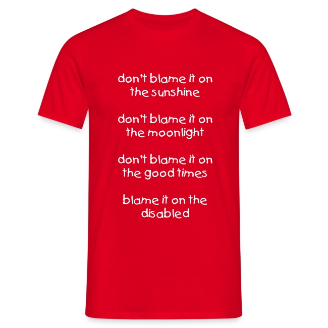 Blame it on the disabled -  MEN