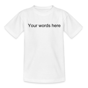 Write your own - Teenage T-shirt