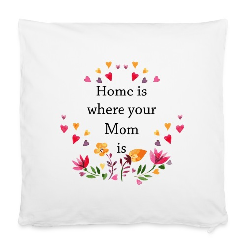 Home is where....Pillow Case - Premium Design - Pillowcase 40 x 40 cm