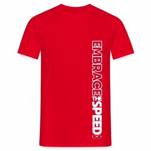 EMBRACE THE SPEED - T-Shirt - Männer (aus dem Video) - Männer T-Shirt