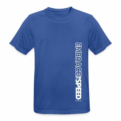 EMBRACE THE SPEED - T-Shirt - Männer (atmungsaktiv) - Männer T-Shirt atmungsaktiv
