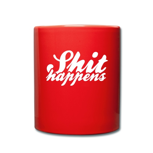 'Shit Happens' Philosophy Quotes - Full Colour Mug