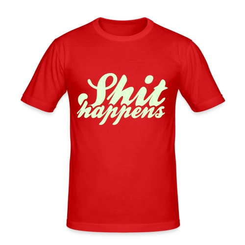 'Shit Happens' Philosophy Quotes - Men's Slim Fit T-Shirt