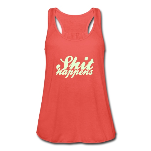 'Shit Happens' Philosophy Quotes - Women's Tank Top by Bella