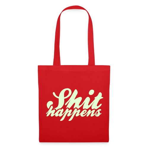 'Shit Happens' Philosophy Quotes - Tote Bag