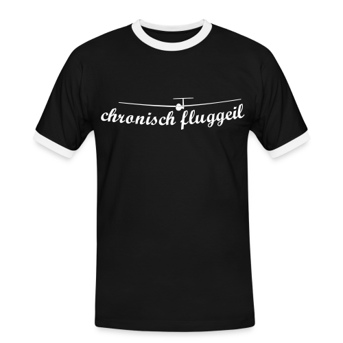 chronisch fluggeil - Geschenk für jeden Segelflieger - Männer Kontrast-T-Shirt