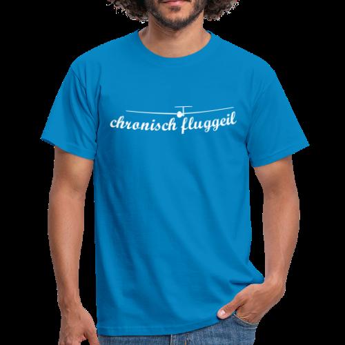 chronisch fluggeil - Geschenk für jeden Segelflieger - Männer T-Shirt