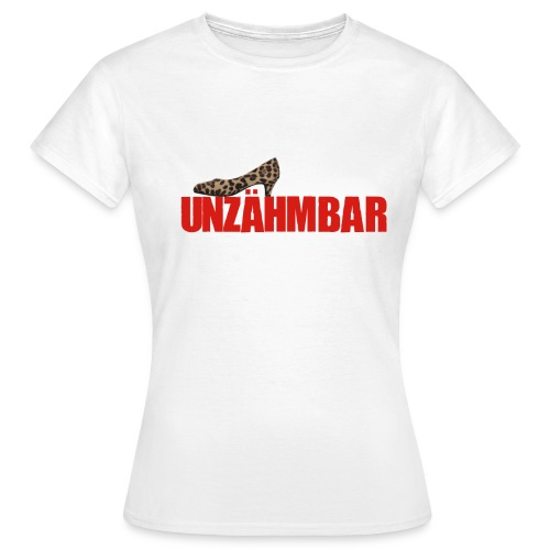 Unzähmbar Women Shoes - Frauen T-Shirt