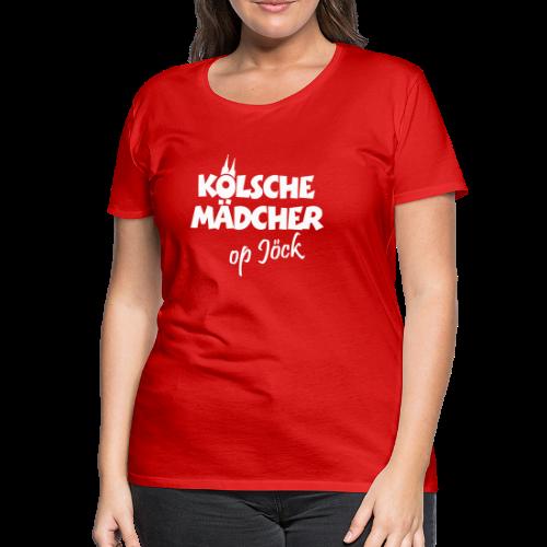 Kölsche Mädcher op Jöck Mädchen aus Köln Unterwegs - Frauen Premium T-Shirt