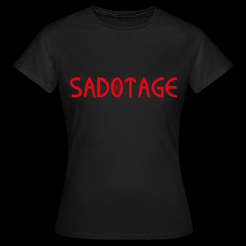 SADOTAGE - Women's T-Shirt