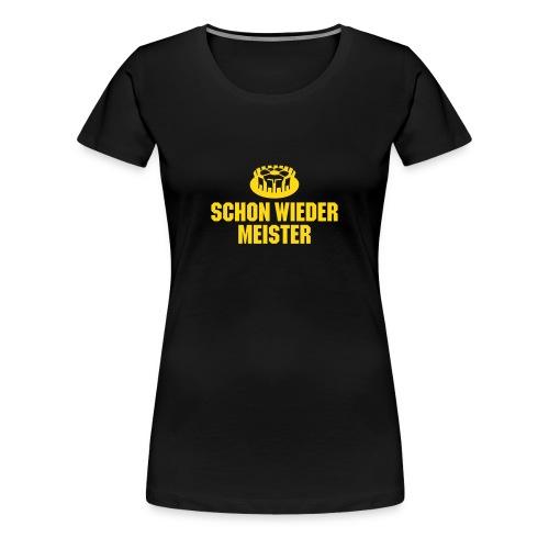 Schon wieder schwarz für Frauen - Frauen Premium T-Shirt