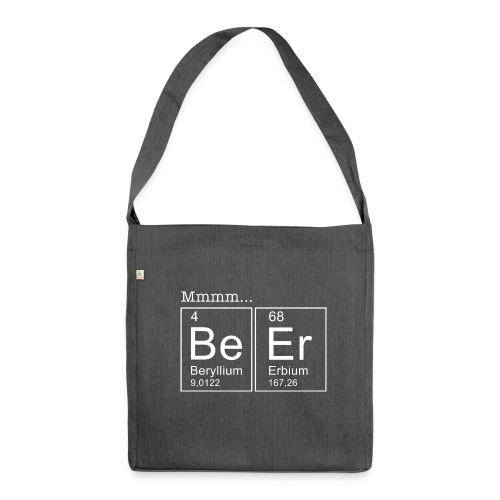 Bier (Beer) Periodensystem der Elemente - Schultertasche aus Recycling-Material