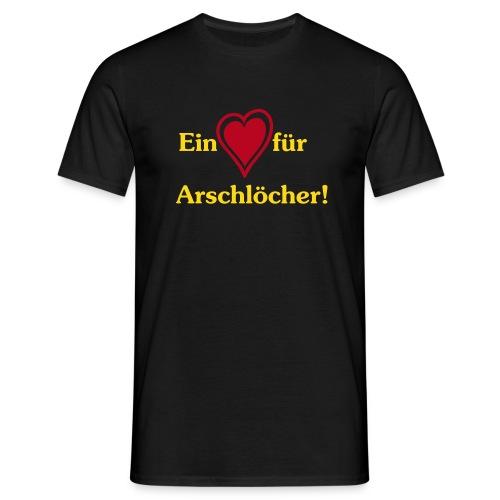 Ein Herz für Arschlöcher! - Männer T-Shirt