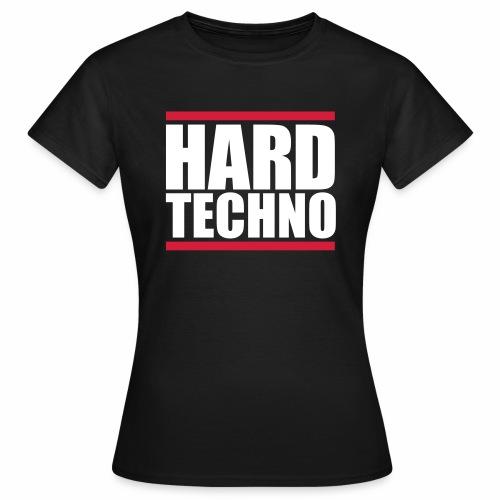 Hard Techno - T-Shirt - Frauen T-Shirt