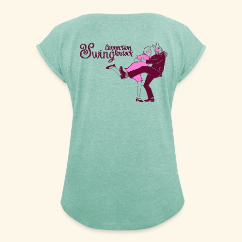 SwingConnection Rostock - Frauen T-Shirt mit gerollten Ärmeln