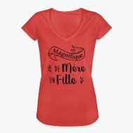 T-shirt vintage Femme Magnifique de mère en fille rouge chiné par Tshirt Family
