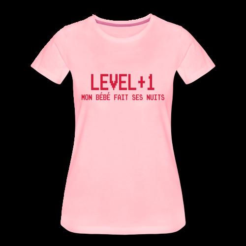 Level+1 Bébé fait ses nuits - T-shirt Premium Femme