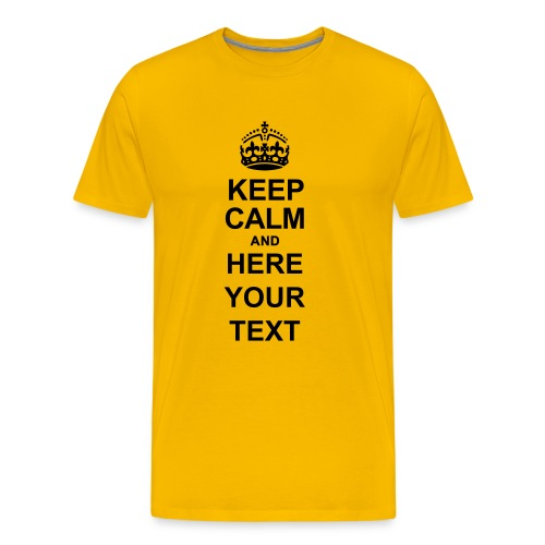 Keep Calm and write your own text - Men's Premium T-Shirt