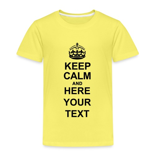 Keep Calm and write your own text - Kids' Premium T-Shirt