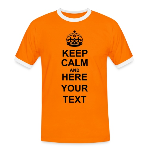 Keep Calm and write your own text - Men's Ringer Shirt