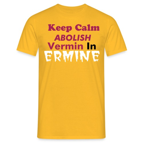 Vermin in Ermine - Men's T-Shirt