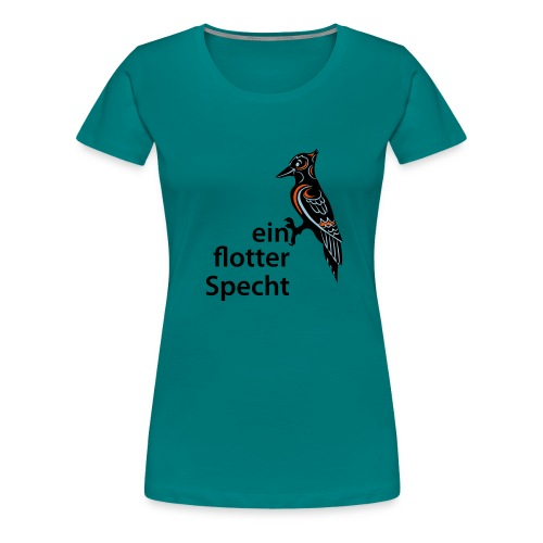 Flotter Specht - Frauen Premium T-Shirt