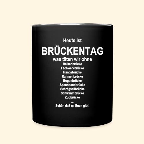 Heute ist Brueckentag - Tasse einfarbig