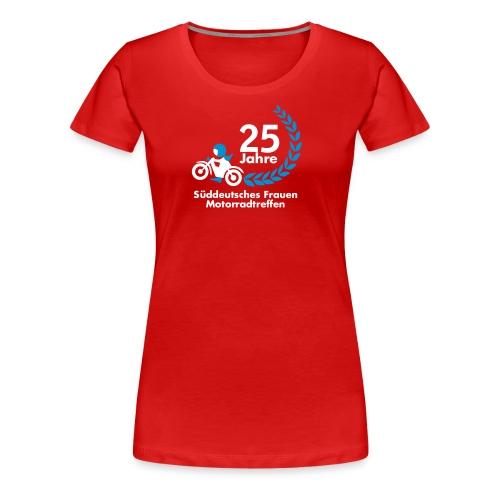 25. Süddeutsches Frauen Motorradtreffen - Frauen Premium T-Shirt