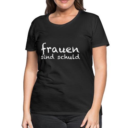Für Frauen - Frauen Premium T-Shirt