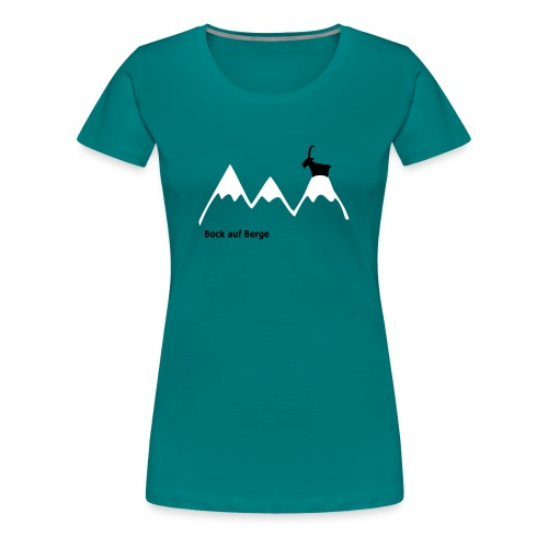 Bock auf Berge W - Frauen Premium T-Shirt