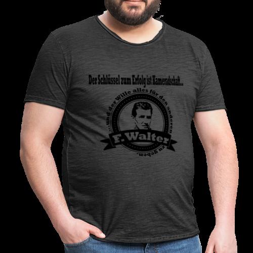 DER SCHLÜSSEL ZUM ERFOLG IST KAMERADSCHAFT - Männer Vintage T-Shirt