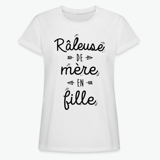 T-shirt oversize Femme Râleuse de mère en fille blanc par Tshirt Family