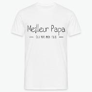 T-shirt Meilleur papa élu par mon fils blanc par Tshirt Family
