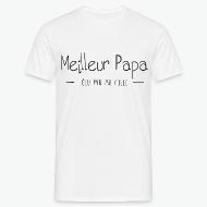 T-shirt Meilleur papa élu par ma fille blanc par Tshirt Family
